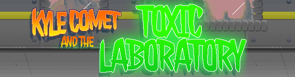 Kyle Comet and the Toxic Lab game banner